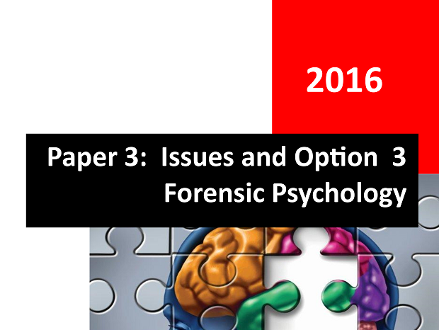 Paper 3 - Complete Student Workbook - Forensic Psychology