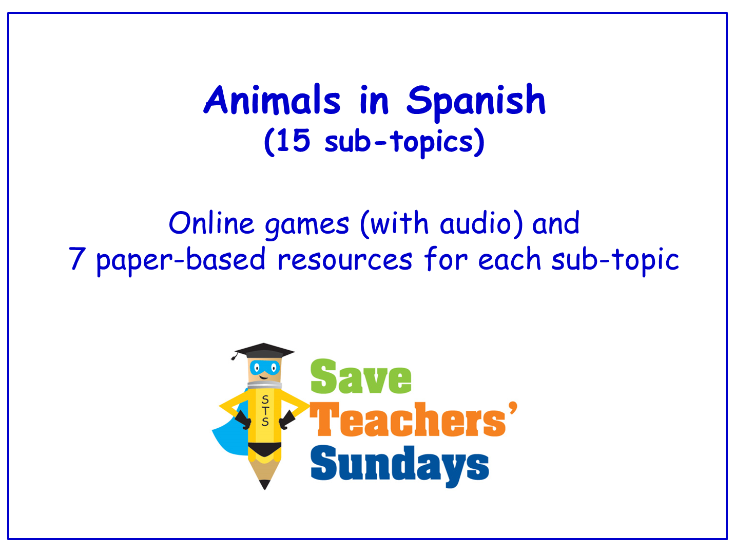 Animals in Spanish  Worksheets, Games, Activities and Flash Cards (with audio)