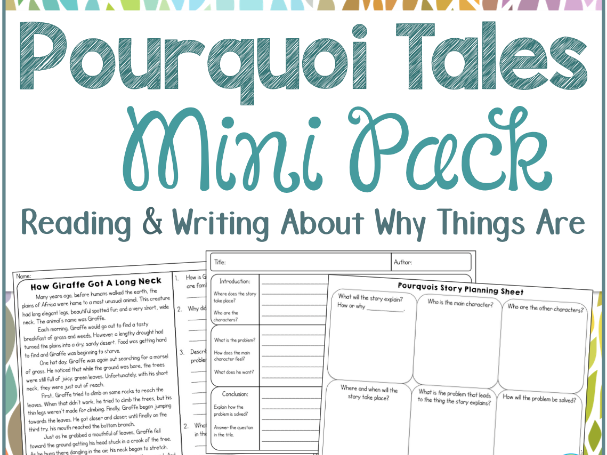 Pourquoi Tales Reading and Writing Worksheets - Origin Stories