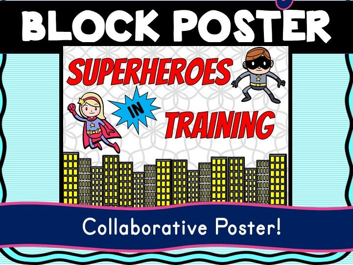 Superhero Theme Collaborative Poster! Team Work - Superheroes in Training