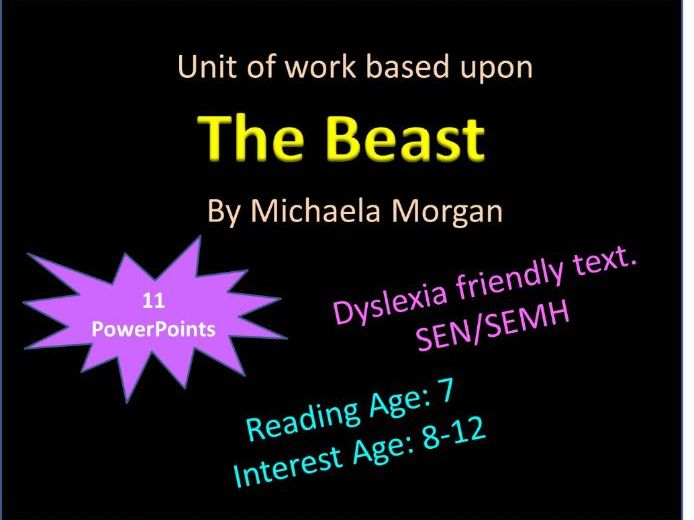 The Beast Michaela Morgan Unit of Work Dyslexia Friendly SEMH SEN Comprehension Book Reading