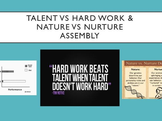 Talent vs Hard Work Assembly
