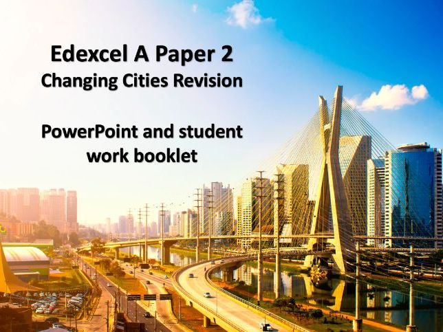 Edexcel A Changing Cities Revision