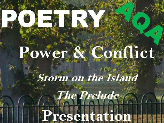 GCSE Power and Conflict Poetry: Storm on the Island and Prelude