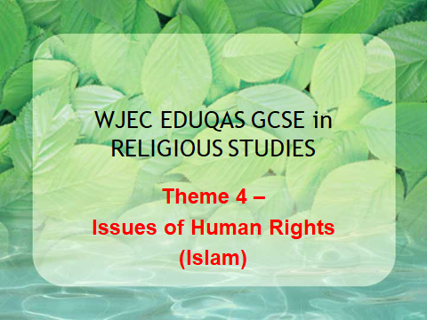 WJEC GCSE Religious Studies Theme 4 - Issues of Human Rights -Islam