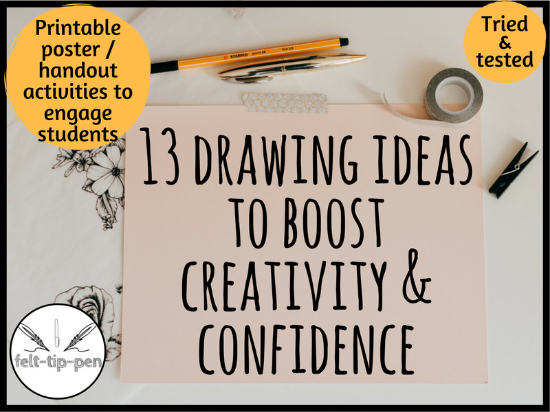 13 drawing ideas to boost creativity and confidence in the Art classroom