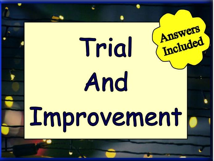 Trial And Improvement