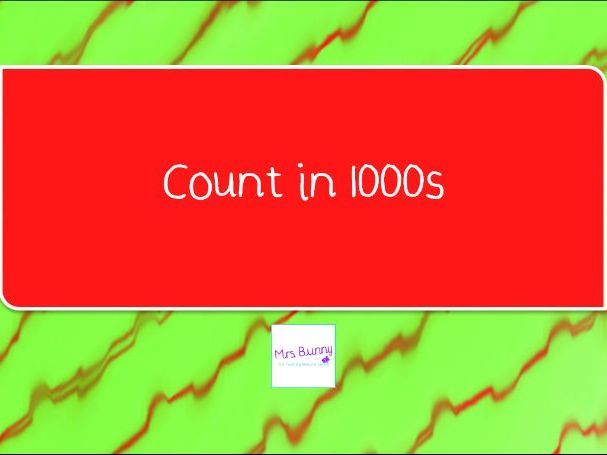 4. Count in 1000s lesson pack (Y4 NPV)