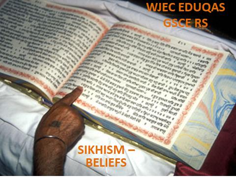 WJEC EDUQAS GCSE RELIGIOUS STUDIES – REVISION MATERIALS – SIKHISM BELIEFS