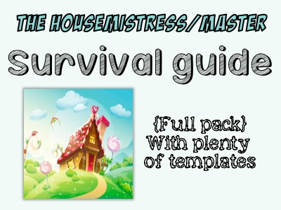The Housemistress/master SURVIVAL GUIDE - Full editable pack!! 33 files!!