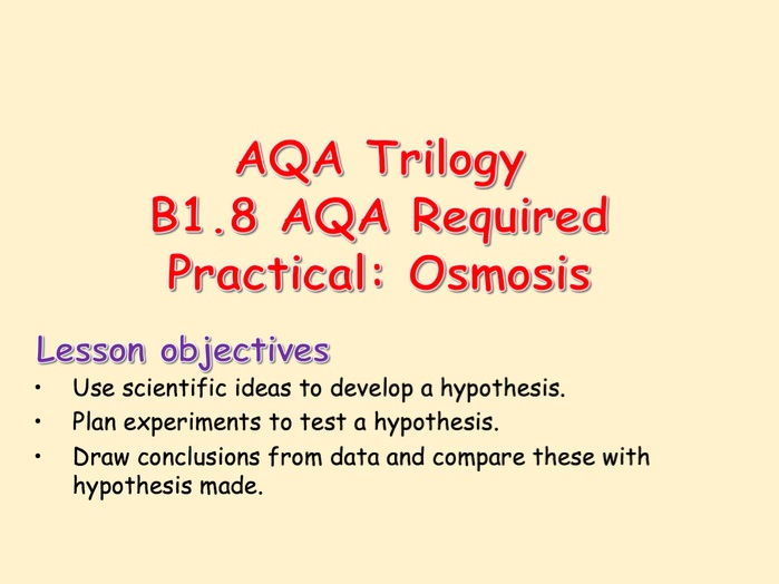 B1.8 AQA Required Practical: Osmosis in plants