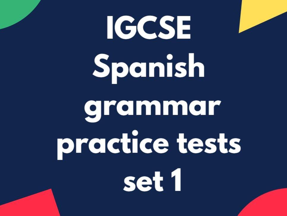 IGCSE  Spanish: grammar practice tests: Unit 1 (pack of 12)