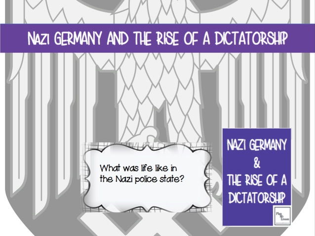 Nazi Germany & the Rise of a Dictatorship: Lesson 13 What was life like in the Nazi Police State?