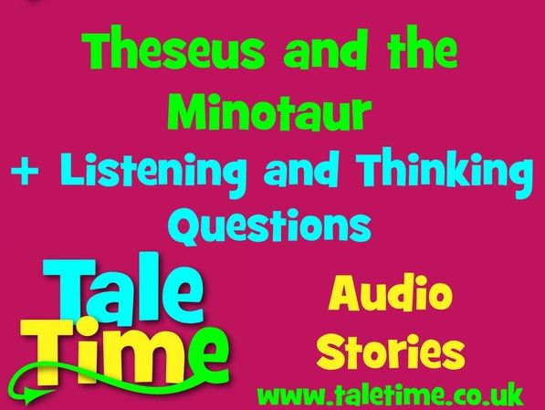 Theseus and the Minotaur: Audio Story + Questions