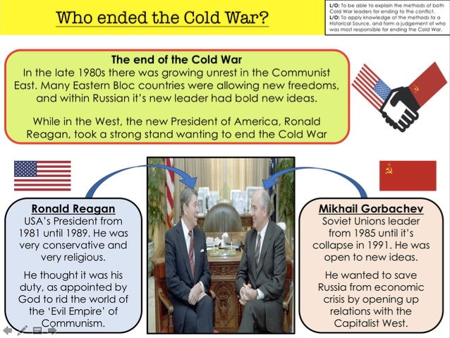 Cold War Who ended the Cold War?