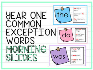 Year One Common Exception Words Teaching Practice Slides