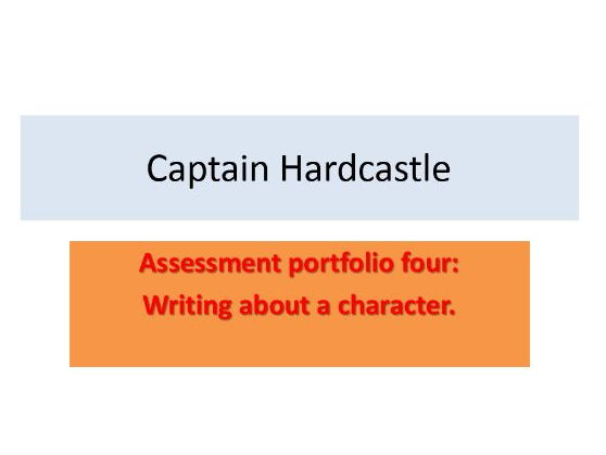 Boy- Captain Hardcastle Assessment,