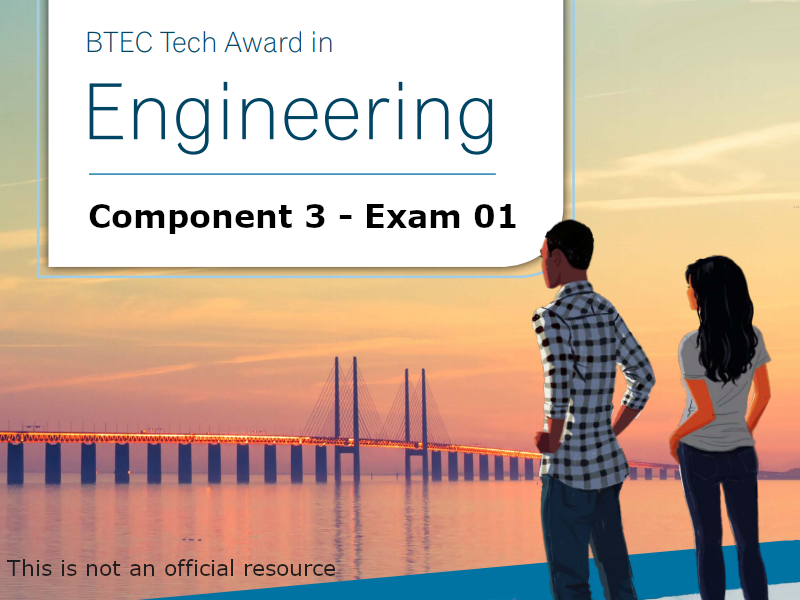 BTEC Tech Award in Engineering - Component 3 - Mock Exam 01