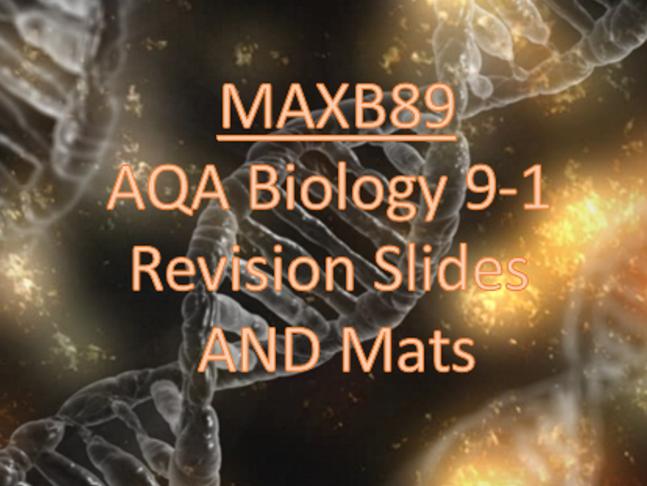 GCSE 9-1 Revision Biology AQA Unit 6 Revision Slides AND Mats