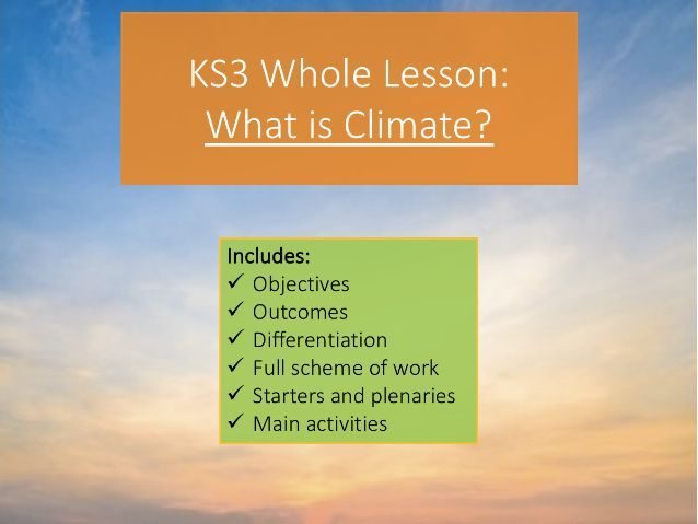 KS3 What is Climate? Whole Lesson