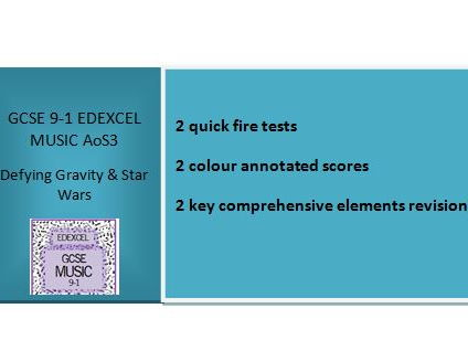 GCSE 9-1 EDEXCEL MUSIC Area of Study  Defying Gravity & Star Wras
