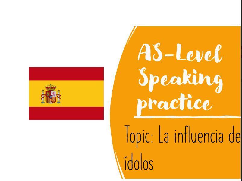 As Speaking Conversational La influencia de los ídolos