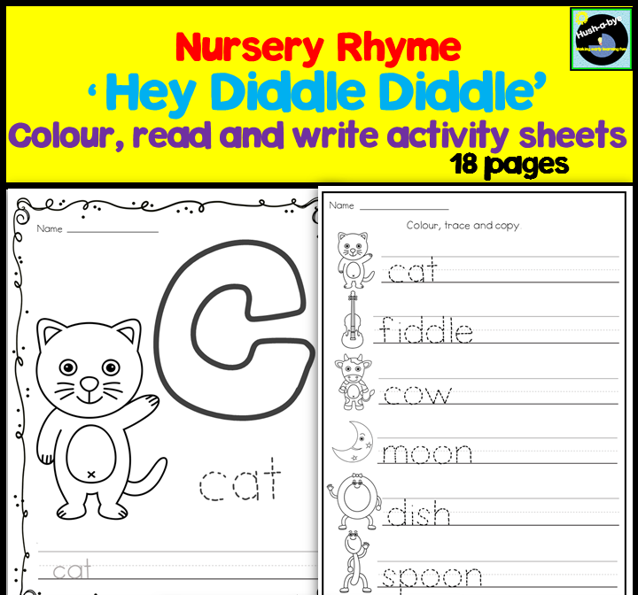 'Hey Diddle Diddle' Nursery Rhyme - Colour, Read And Write Activity Sheets