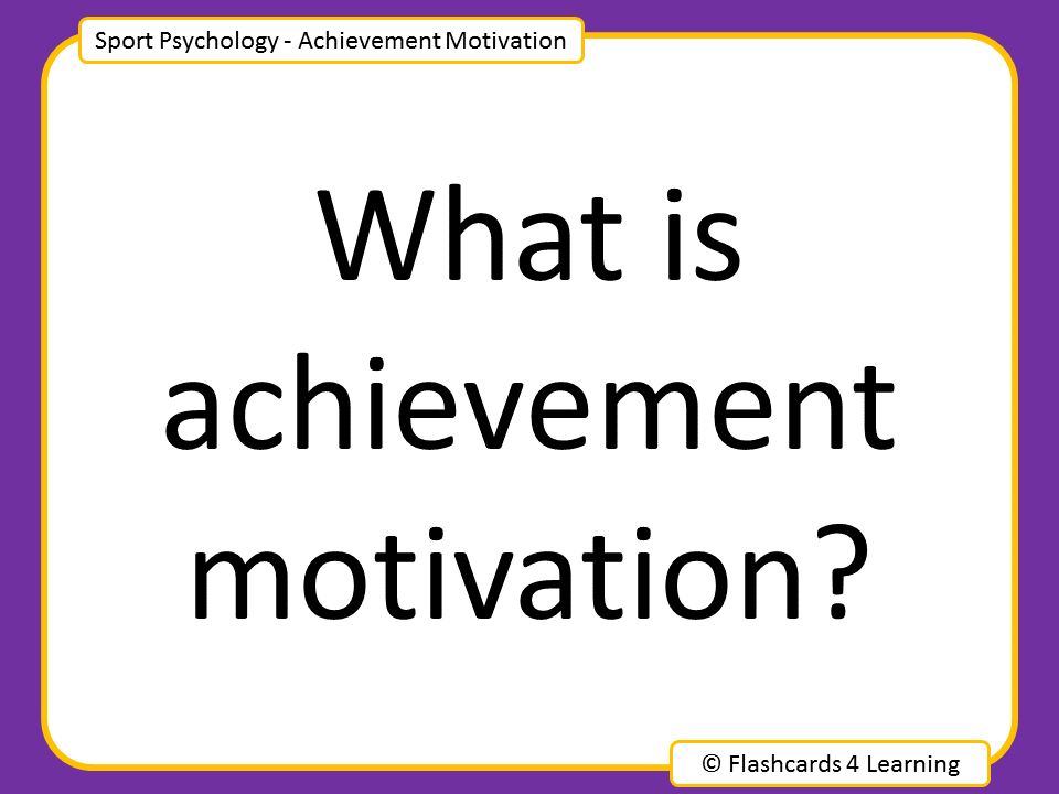 A Level PE: Achievement Motivation - Questions and Answers
