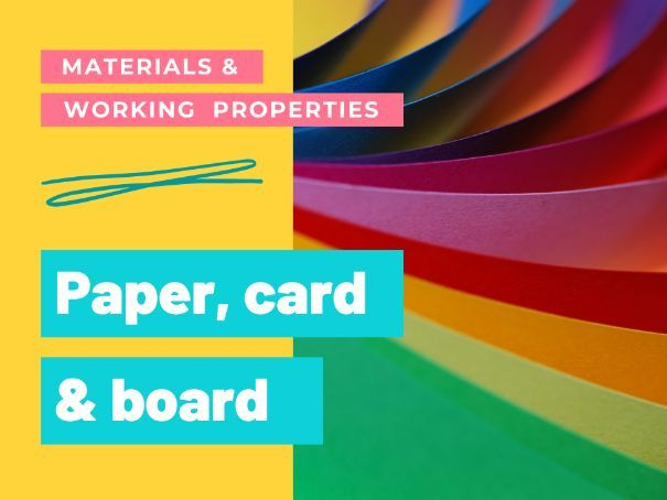 Paper, card and board - Worksheets GCSE DT