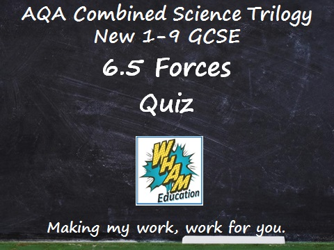 AQA Combined Science Trilogy: 6.5 Forces Quiz