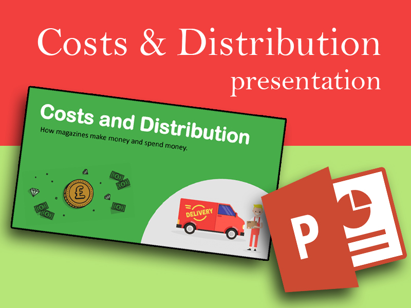 PRESENTATION: Costs & Distribution