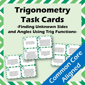 16 Trigonometry Task Cards - Word Problems Finding Unknown Sides and Angles
