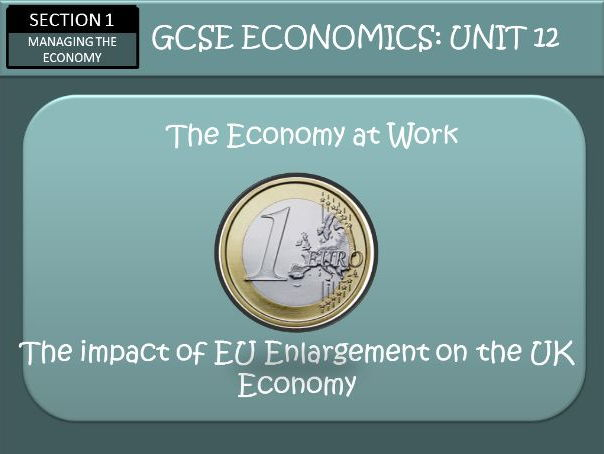 AQA GCSE Economics Unit 12 Th European Union and The Euro