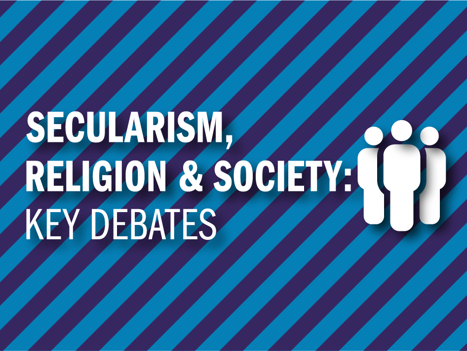 Exploring Secularism: Religion & Society Factsheet (Theme 4)