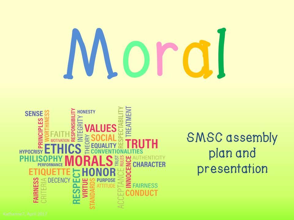SMSC assembly plan & presentation - Moral
