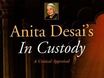 In Custody (Anita Desai) lessons