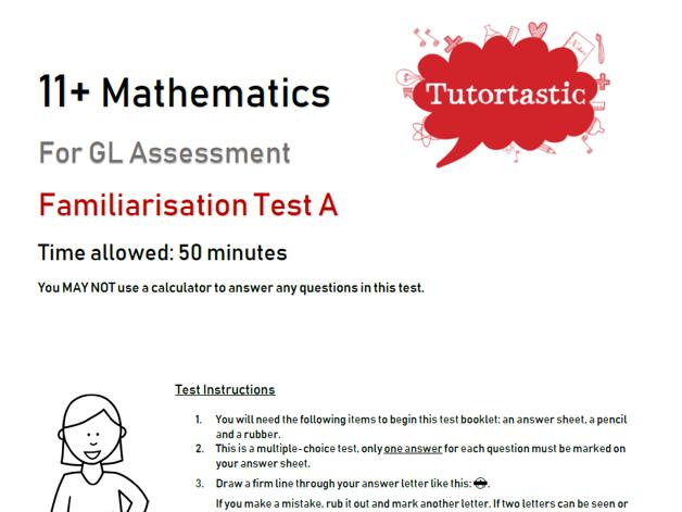 11+ Mathematics Familiarisation Test A - GL Style