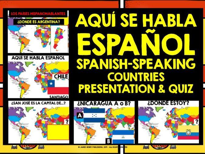 SPANISH-SPEAKING COUNTRIES PRESENTATION & QUIZ
