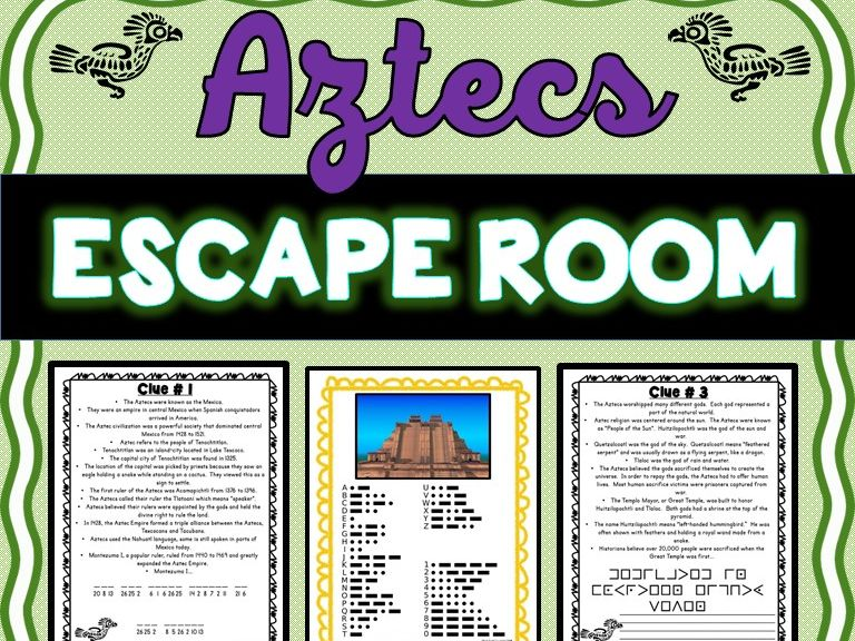 Aztecs ESCAPE ROOM: Aztec Civilization, Mexico and Hernan Cortes