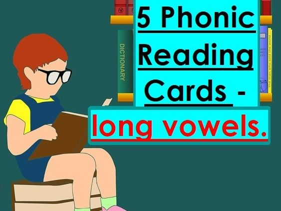 Phonic Reading Cards (5) - long vowels
