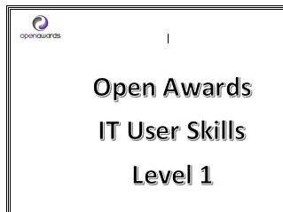 Level 1 ICT Key Skills Units Open Awards