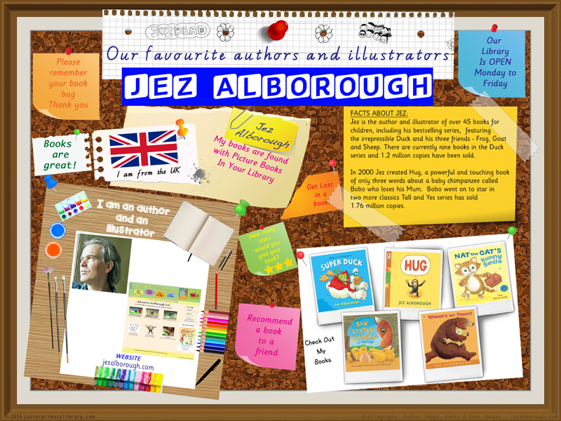 Library Poster - Jez Alborough UK Author/Illustrator Of Picture Books