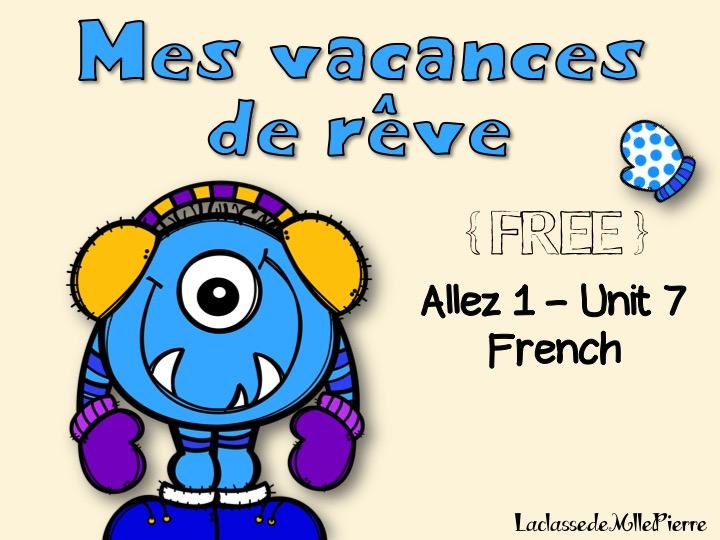 Allez 1 - Unit 7 - Mes vacances de rêve - 7.3 - les vacances - j'aimerais - je voudrais - KS3 French