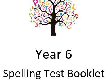 Weekly Y6 Spelling Tests