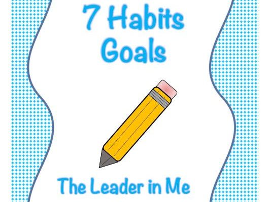 7 Habits Goal Sheet - Short Term and Long Term