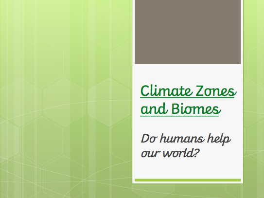 Climate Zones and Biomes - KS2
