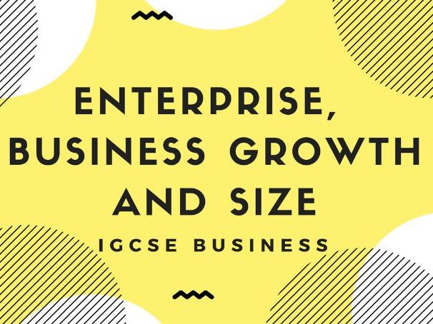 1.3 Enterprise, business growth and size