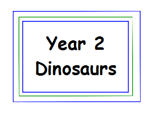 Dinosaur Topic year 2