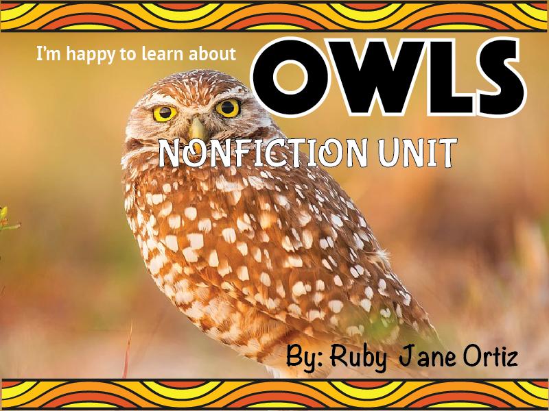 Owl Nonfiction Unit