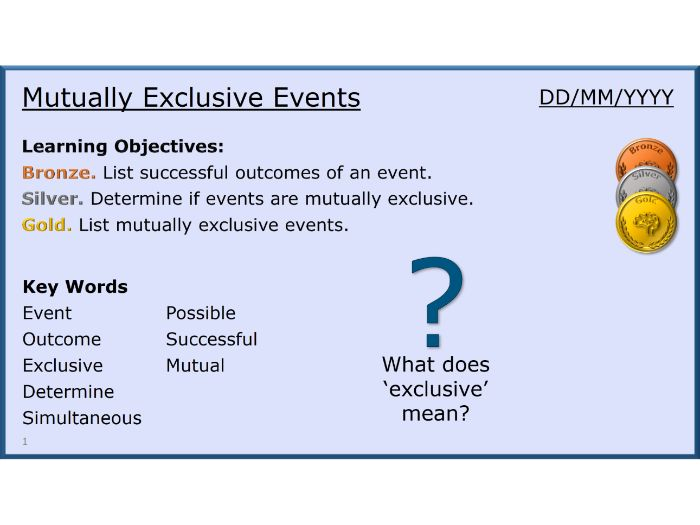 Probability 03/13 Mutually Exclusive Events